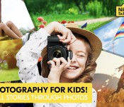 BASIC PHOTOGRAPHY for KIDS May2021
